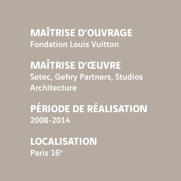 Fiche d'identité du chantier de la Fondation Louis Vuitton pour la création